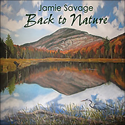 Jamie Savage: Back to Nature (2009)